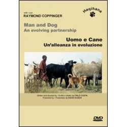 """HAQIHANA DVD: """"Uomo e cane - Un'alleanza in evoluzione"""""""